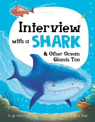 Interview with a Shark and Other Ocean Giants Too
