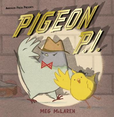 Cover for Pigeon P.I. by Meg McLaren