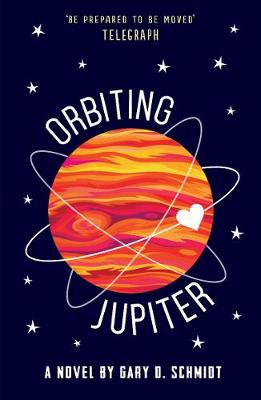 Cover for Orbiting Jupiter by Gary D. Schmidt