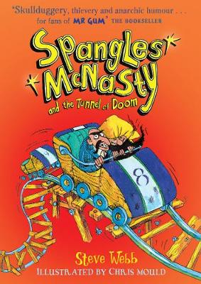Cover for Spangles McNasty and the Tunnel of Doom by Steve Webb
