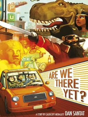 Cover for Are We There Yet? by Dan Santat