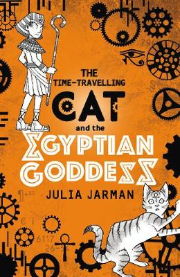 Cover for The Time-Travelling Cat and the Egyptian Goddess by Julia Jarman