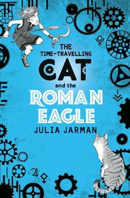 Cover for The Time-Travelling Cat and the Roman Eagle by Julia Jarman