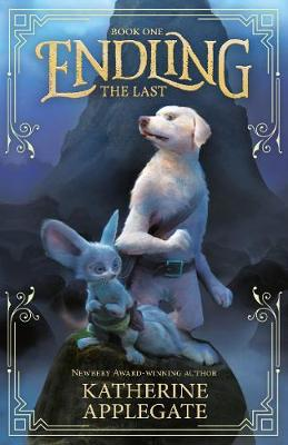 Cover for Endling: Book One: The Last by Katherine Applegate