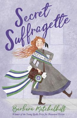 Book Cover for Secret Suffragette by Barbara Mitchelhill