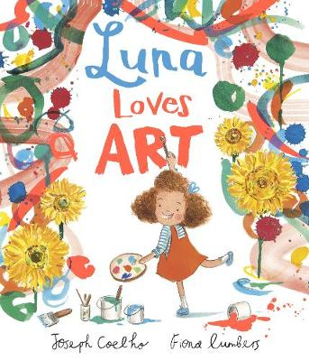 Cover for Luna Loves Art by Joseph Coelho