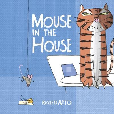 Cover for Mouse in the House by Russell Ayto