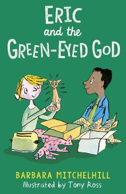 Cover for Eric and the Green-Eyed God by Barbara Mitchelhill