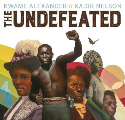 Cover for The Undefeated by Kwame Alexander