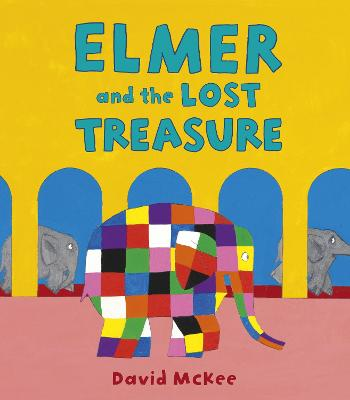 Cover for Elmer and the Lost Treasure by David McKee
