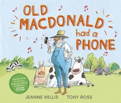 Cover for Old Macdonald Had a Phone by Jeanne Willis