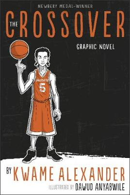 Cover for The Crossover Graphic Novel by Kwame Alexander