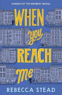 Cover for When You Reach Me by Rebecca Stead