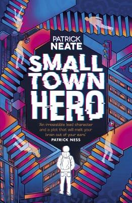 Cover for Small Town Hero by Patrick Neate