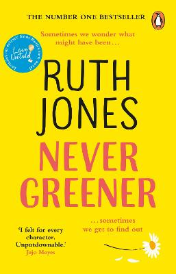 Cover for Never Greener by Ruth Jones