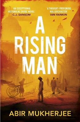 Cover for A Rising Man  by Abir Mukherjee