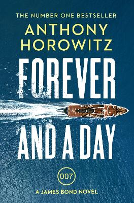 Cover for Forever and a Day by Anthony Horowitz