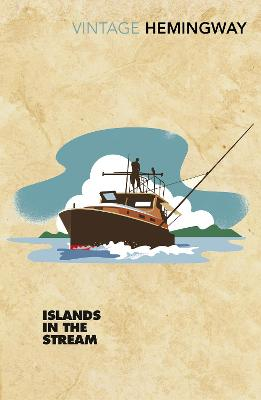 Cover for Islands in the Stream by Ernest Hemingway