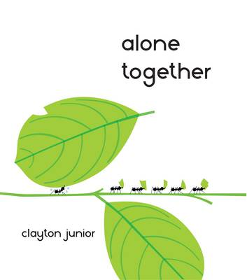 Cover for Alone Together by Clayton Junior