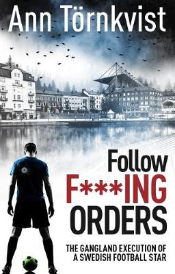 Follow F***ing Orders