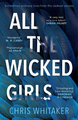 Cover for All The Wicked Girls by Chris Whitaker