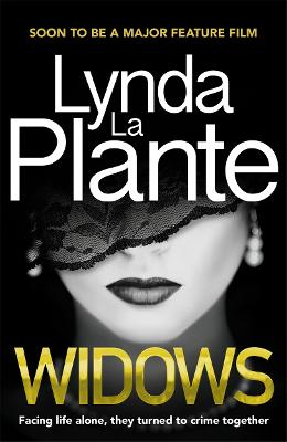 Cover for Widows Soon to be a major feature film by Lynda La Plante