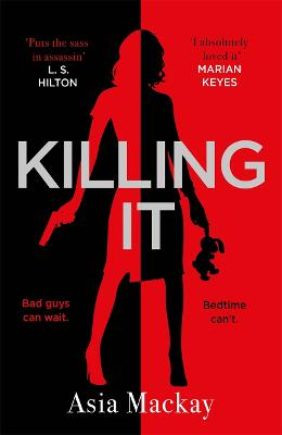 Cover for Killing It by Asia Mackay