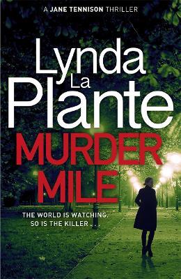 Cover for Murder Mile by Lynda La Plante