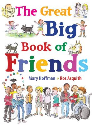 The Great Big Book of Friends by Mary Hoffman | LoveReading