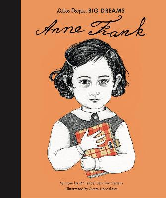 Book Cover for Anne Frank - Little People, Big Dreams by Isabel Sanchez Vegara