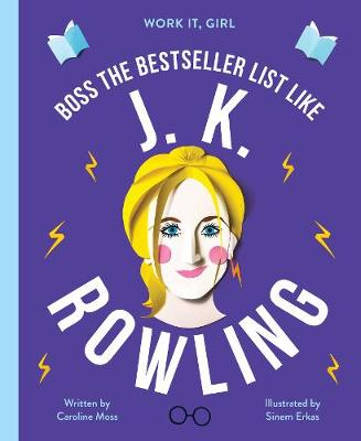 Cover for Work It, Girl: J. K. Rowling by Caroline Moss