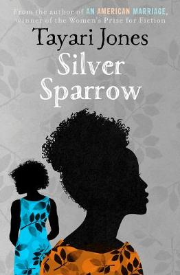 Book Cover for Silver Sparrow by Tayari Jones