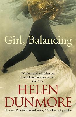 Cover for Girl, Balancing &Other Stories by Helen Dunmore