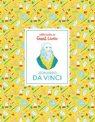 Leonardo Da Vinci - Little Guides to Great Lives