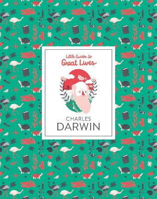 Cover for Charles Darwin - Little Guides to Great Lives by Isabel Thomas
