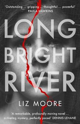 Cover for Long Bright River by Liz Moore