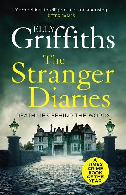Cover for The Stranger Diaries The Bestselling Richard & Judy Book Club Pick by Elly Griffiths