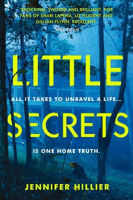 Cover for Little Secrets by Jennifer Hillier