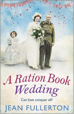 Cover for A Ration Book Wedding by Jean Fullerton