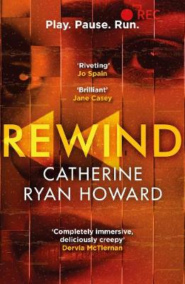 Cover for Rewind by Catherine Ryan Howard
