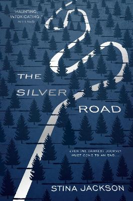 Cover for The Silver Road by Stina Jackson