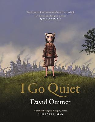 Cover for I Go Quiet by David Ouimet