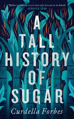 Book Cover for A Tall History of Sugar by Curdella Forbes