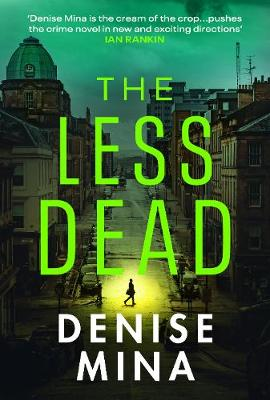 Cover for The Less Dead by Denise Mina