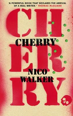 Book Cover for Cherry by Nico Walker