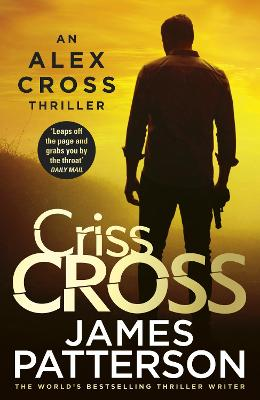 Cover for Criss Cross (Alex Cross 27) by James Patterson