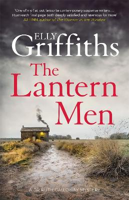 Cover for The Lantern Men by Elly Griffiths