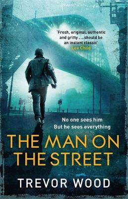 Cover for The Man on the Street by Trevor Wood