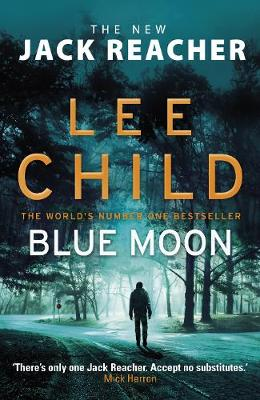 Cover for Blue Moon (Jack Reacher 24) by Lee Child
