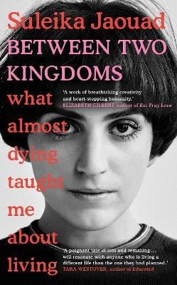 Cover for Between Two Kingdoms by Suleika Jaouad